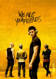 We Are Your Friends SuperTicket The Movie