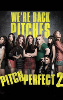 Pitch Perfect 2 SuperTicket The Movie