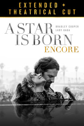 A Star is Born (Extended + Theatrical Cut)