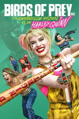 Harley Quinn: Birds of Prey (Version française)