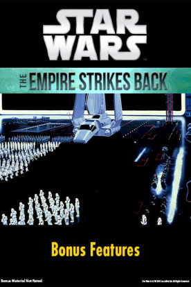 Star Wars: The Empire Strikes Back Bonus Features