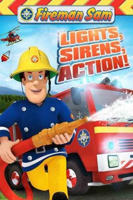Fireman Sam: Lights, Sirens, Action!