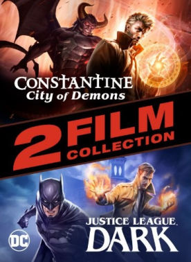 Constantine: City of Demons and Justice League Dark 2-Film Collection
