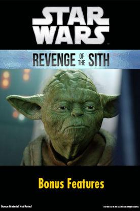 Star Wars: Revenge Of The Sith Bonus Features