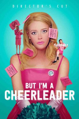 But I'm a Cheerleader (Directors Cut)