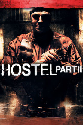 Hostel: Part II (Unrated)