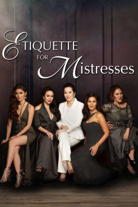 Etiquette for Mistresses (Tagaog I English Subitles)
