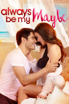 Always Be My Maybe (Tagalog | English Subtitles)
