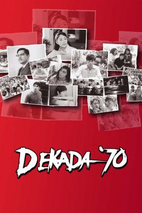 Dekada '70 (Tagalog | English Subtitles)