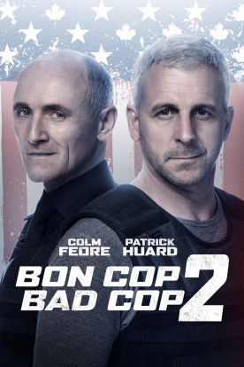 Bon Cop Bad Cop 2 (Version française)
