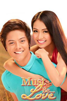 Must Be...Love (Tagalog   English Subtitles)