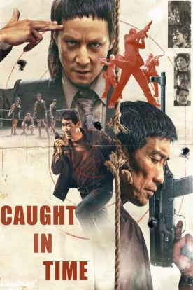 Caught In Time (Mandarin | English Subtitles)