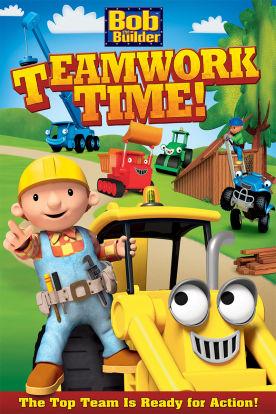 Bob The Builder: Teamwork Time!