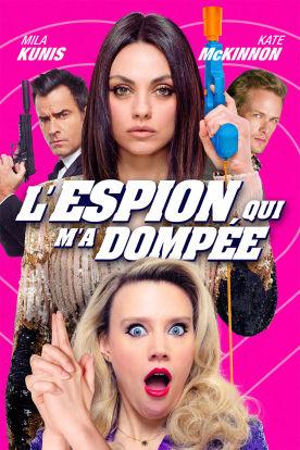 The Spy Who Dumped Me (VF)