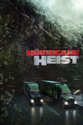 The Hurricance Heist