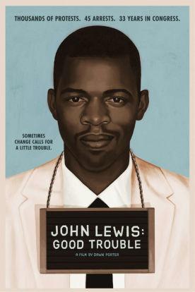 John Lewis: Good Trouble