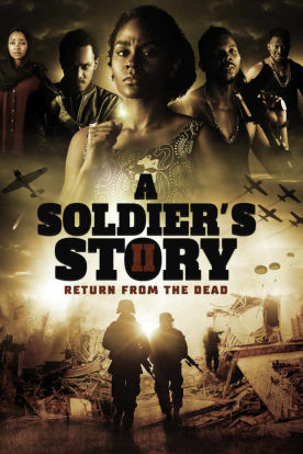 A Soldier's Story 2 : Return From The Dead
