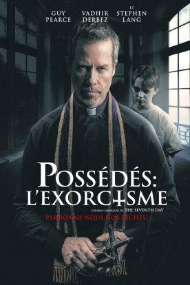 Possédés : L'exorcisme (Version française)