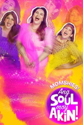 Momshies! Ang Soul Mo Ay Akin (Tagalog I English Subtitles)