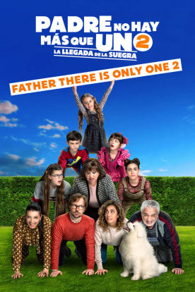 Padre No Hay Mas Que Uno 2 / Father There Is Only One 2 (Spanish | English Subtitles)