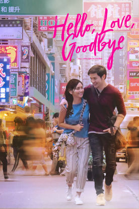 Hello, Love, Goodbye (Tagalog I English Subtitles)