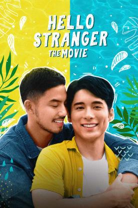 Hello Stranger: The Movie (Tagalog I English Subtitles)