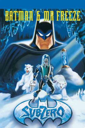 Batman & Mr. Freeze: Sub Zero