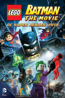 Lego Batman: The Movie – DC Superheroes Unite