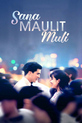 Sana Maulit Muli (Tagalog | English Subtitles)