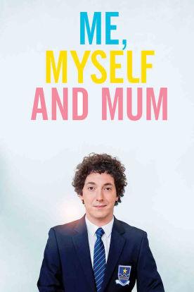 Me, Myself And Mum