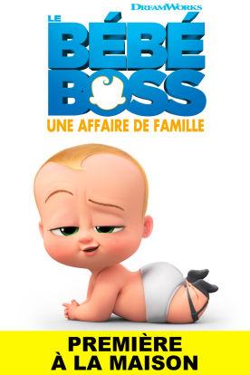Le bébé boss: Une affaire de famille (Version française)