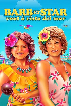 Barb et Star vont à Vista Del Mar (Version française)