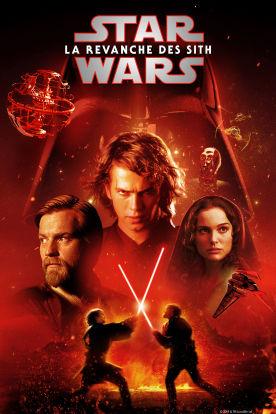 Star Wars : Épisode III - La Revanche des Sith (Version française)