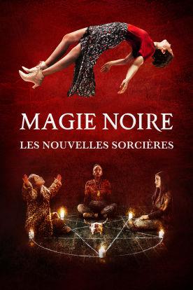 Magie noire : Les nouvelles sorcières (Version française)