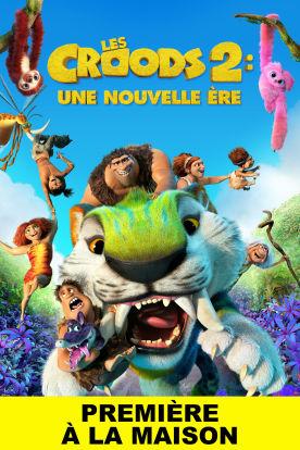 Les Croods 2 : Une nouvelle ère (Version française)