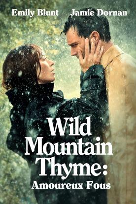 Wild Mountain Thyme : Amoureux fous (Version française)