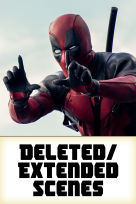 Deadpool - Deleted/Extended Scenes