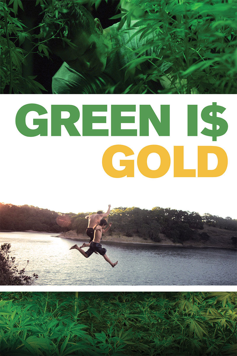 Green Is Gold, click to find out more