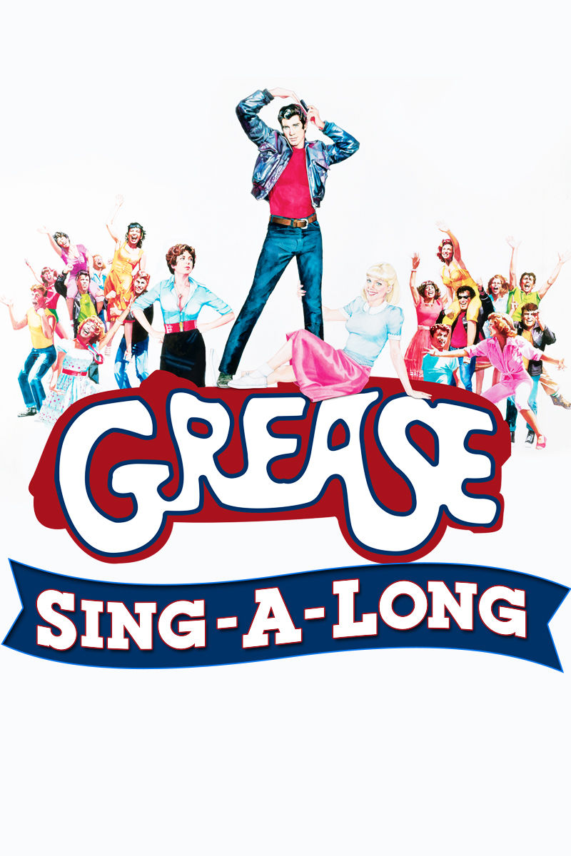 Grease SingALong, click to find out more